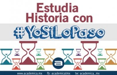 Estudia Historia con #YoSiLoPaso